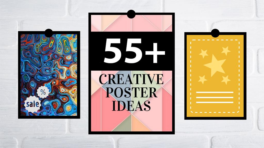55+ Ideen, Vorlagen und Tipps für die besten kreativen Plakate